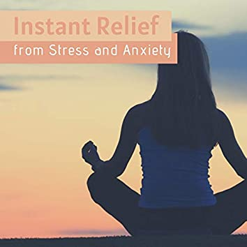 Instant Relief from Stress and Anxiety: The Best Meditation Music, Nature Sounds, Detox Negative Emotions, Calm your Mind, Body & Spirit