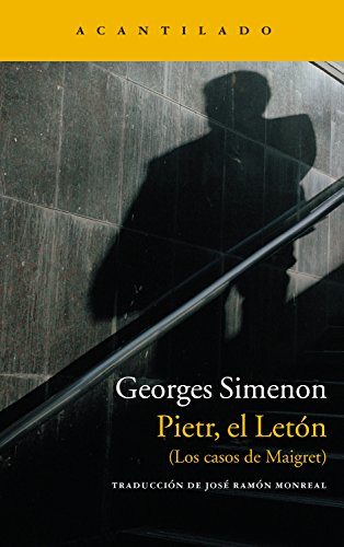 Pietr, el Letón: (Los casos de Maigret) (Narrativa del Acantilado nº 33)