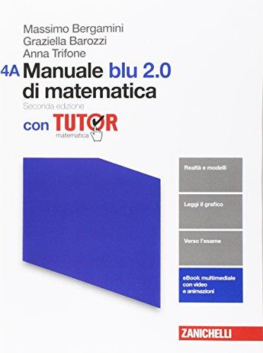 Manuale blu 2.0 di matematica. Con tutor. Vol. A-B. Per le Scuole superiori. Con aggiornamento online (Vol. 4)