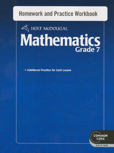 Holt McDougal Mathematics: Homework and Practice Workbook Grade 7
