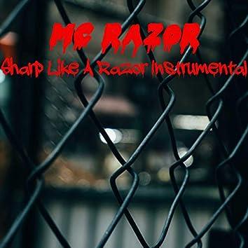 Sharp Like A Razor (Instrumental)