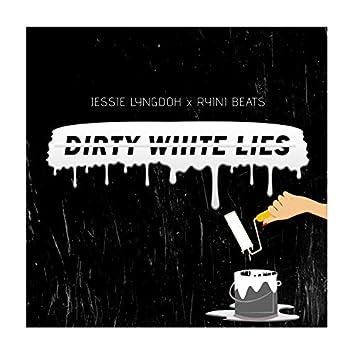Dirty White Lies (feat. Ryini Beats)