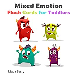 Mixed Emotion Flash Cards For Toddlers Kids Kindergarten Toddlers 2 4 And Preschool Monsters Edition Kindle Edition By Berry Linda Children Kindle Ebooks Amazon Com