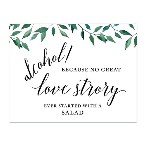 Andaz Press Wedding Party Signs, Natural Greenery Green Leaves, 8.5x11-inch, Alcohol, Because No Great Love Story Ever Started with a Salad, 1-Pack