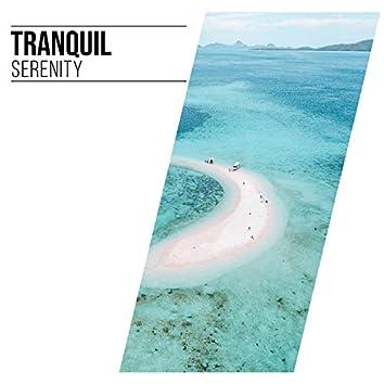 # Tranquil Serenity