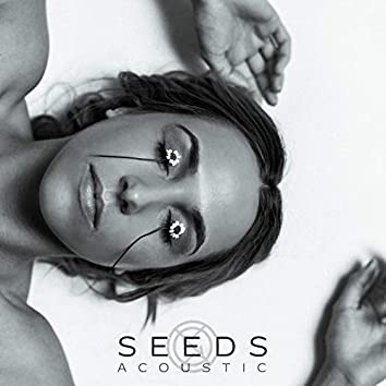 Seeds (Acoustic)