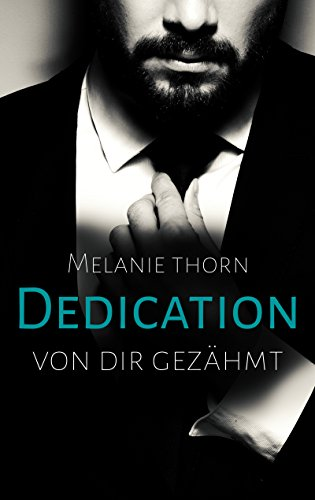 Dedication: Von dir gezähmt (Mercer 3)