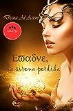 Evadne, la sirena perdida (La mayor aventura de fantasía): Aventuras y fantasía en un mundo de sirenas