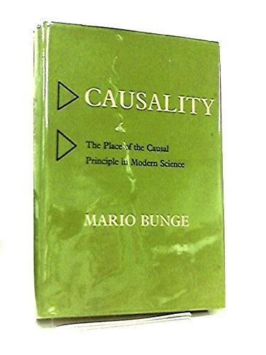 Causality; the Place of the Causal Principle in Modern Science