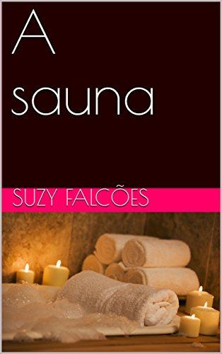 A sauna (Portuguese Edition)