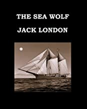 The Sea Wolf Jack London: Large Print Edition