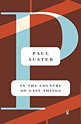 Synopsis and Summary of Dystopian Novel In the Country of Last Things