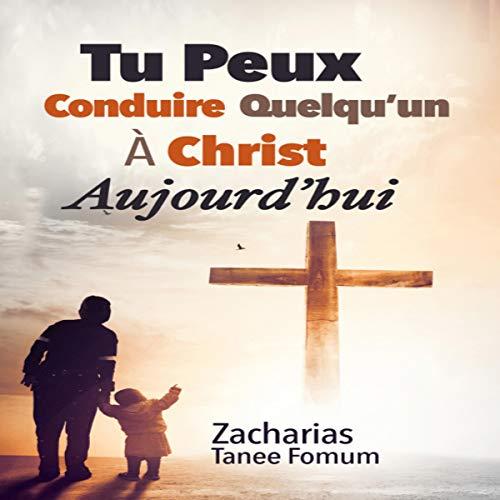 Tu Peux Conduire Quelqu'un a Christ Aujourd'hui [You Can Lead Someone to Christ Today] Titelbild