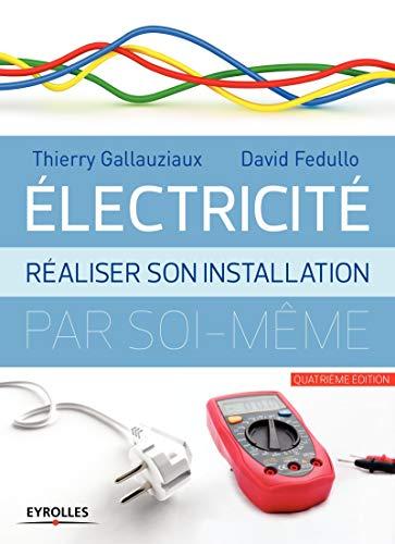 Electricité : réaliser son installation électrique par soi-même