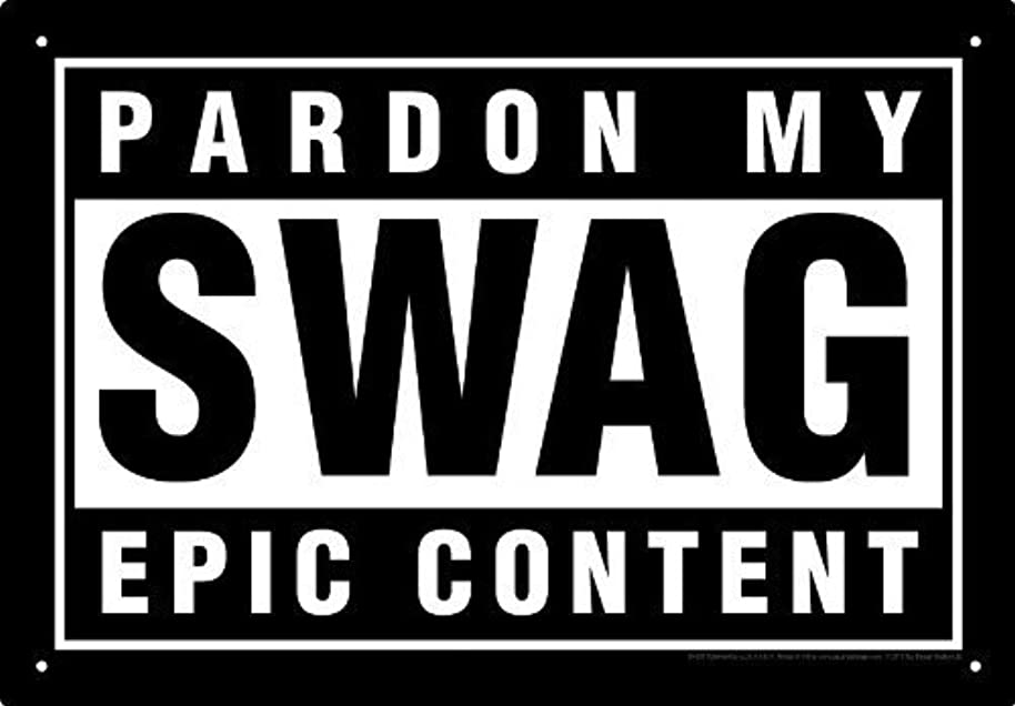 Pardon My Swag Tin Sign by Aquarius