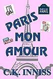 Paris Mon Amour [Idioma Inglés]