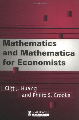 Mathematics and Mathematica for Economists