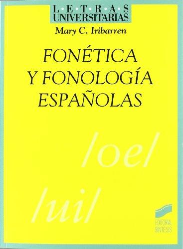 Fonética y fonología españolas: 33 (Letras universitarias)
