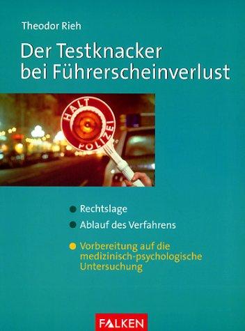 Der Testknacker bei Führerscheinverlust