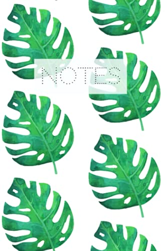 Monstera Leaf Note Book: 6x9 House Plants Leaves Journal Notebook Diary 160 Pages