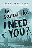 Lo sapevi che I need you?: DIMILY volume 2 (Italian Edition)...