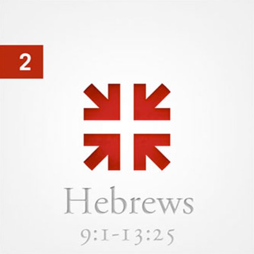 Hebrews: The Radiance of His Glory, Part 2 audiobook cover art