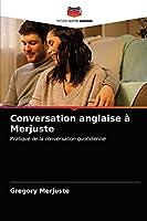 Conversation anglaise à Merjuste