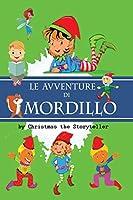 """Le avventure di Mordillo: Le nuovissime avventure di Mordillo regaleranno momenti di spensierata lettura sia ai """"folletti"""" che alle """"fate"""", affrontando i sani valori della vita"""