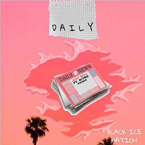 Daily (feat. Nitroglen & Phonic) [Explicit]