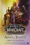 Warcraft - Avant la Tempête (Édition Canada) - Bragelonne