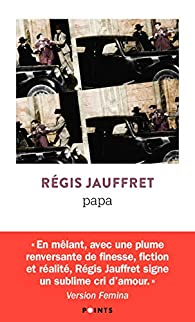 Papa par Régis Jauffret