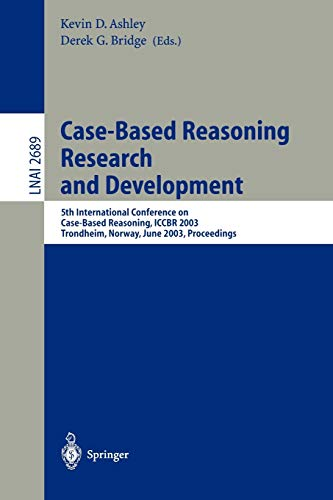 Case-Based Reasoning Research and Development: 5th International Conference on Case-Based Reasoning, ICCBR 2003, Trondheim, Norway, June 23-26, 2003 Proceedings (Lecture Notes in Computer Science (2689))の詳細を見る