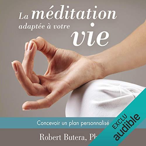 Couverture de La méditation adaptée à votre vie
