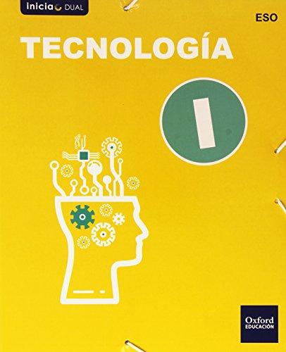 Tecnología I. Libro Del Alumno (Inicia) - 9788467387018 (Inicia Dual)