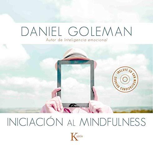 Iniciación al mindfulness: Libro y CD con meditaciones guiadas (Sabiduría perenne)