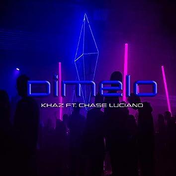 Dimelo (feat. Cha$e Luciano)