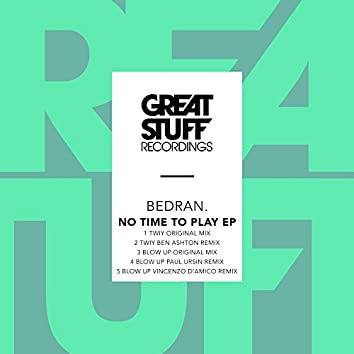 No Time to Play EP