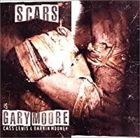 Scars by GARY MOORE (2002-09-21)