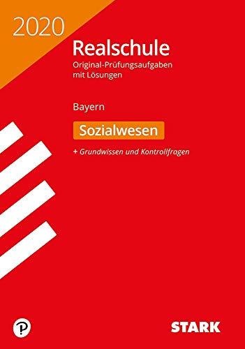 STARK Original-Prüfungen Realschule 2020 - Sozialwesen - Bayern