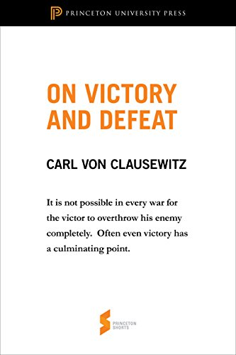 On Victory and Defeat: From On War (Princeton Shorts) (English Edition)