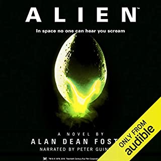 Alien     The Official Movie Novelization              Written by:                                                                                                                                 Alan Dean Foster                               Narrated by:                                                                                                                                 Peter Guinness                      Length: 9 hrs and 3 mins     5 ratings     Overall 5.0