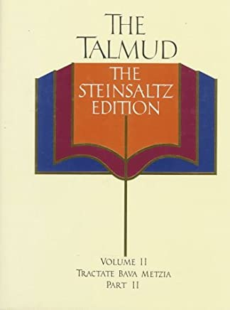 The Talmud, Vol. 2: Tractate Bava Metzia, Part 2, Steinsaltz Editon (English and Hebrew Edition) by Rabbi Adin Steinsaltz (1990-11-21)