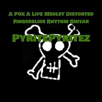 A Pox A Lipz Medley Distorted Fingerslide Rhythm Guitar