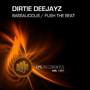 Bassalicious /  Push The Beat