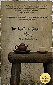 Tea with a Drop of Honey by [The Hive]