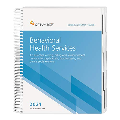 Compare Textbook Prices for Coding and Payment Guide for Behavioral Health Services 2021 1 Edition ISBN 9781622546213 by Optum360º