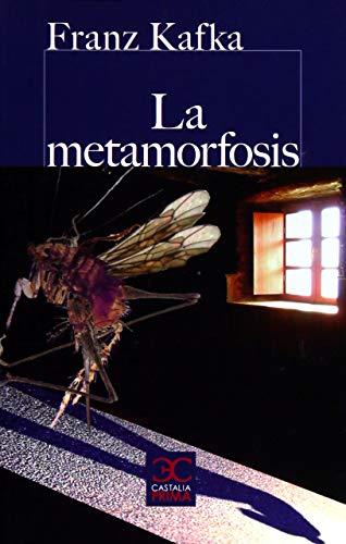 La metamorfosis (CASTALIA PRIMA. C/P.)