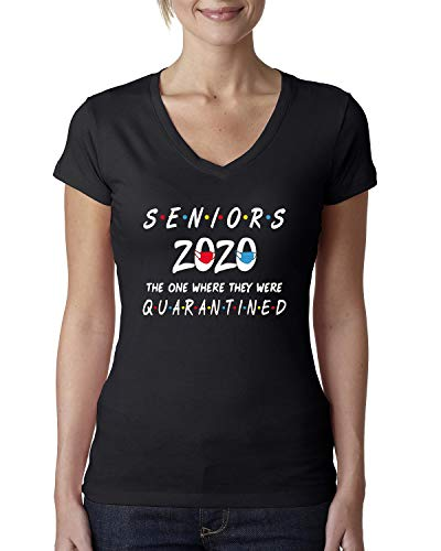 Seniors 2020 The One Where They were Quarantined Social Distancing Graduation Gift | Womens Junior Fit V-Neck Tee, Black, Medium