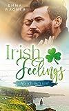 Irish feelings - Als ich dich traf - Emma Wagner