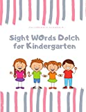 Sight Words Dolch for Kindergarten: Sight word worksheets provide Dolch list for kids in preschool and kindergarten to practice reading and recognizing all sight word list.